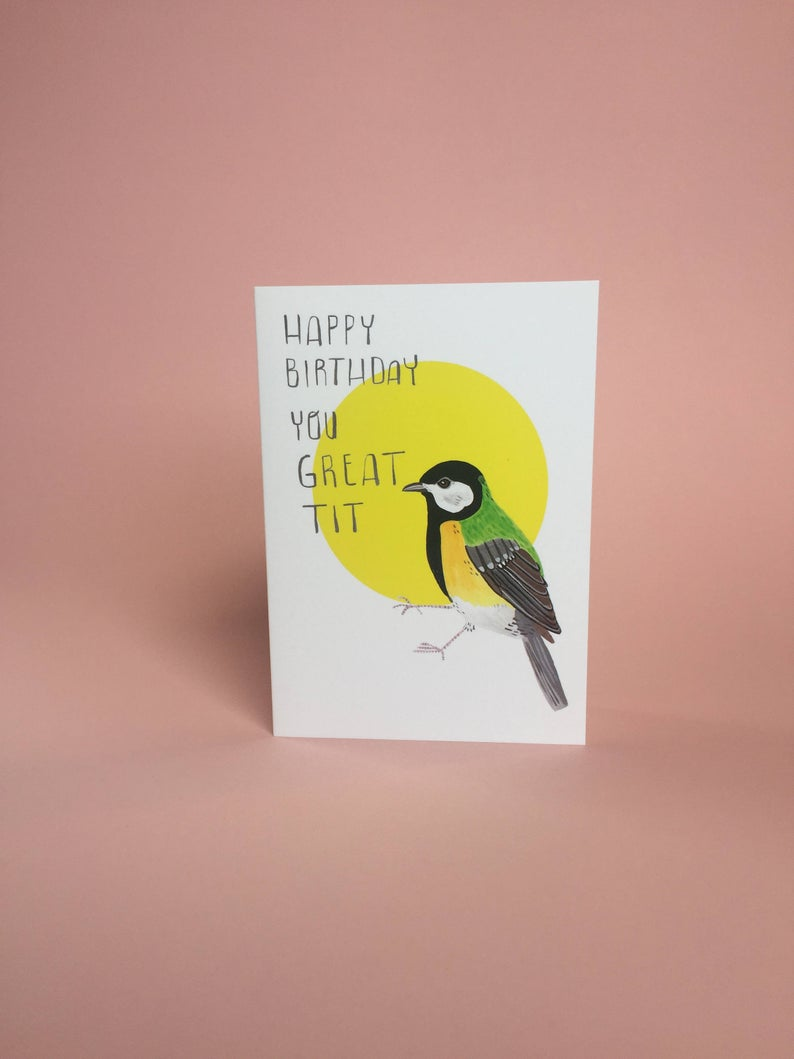 Happy Birthday You Great Tit Card