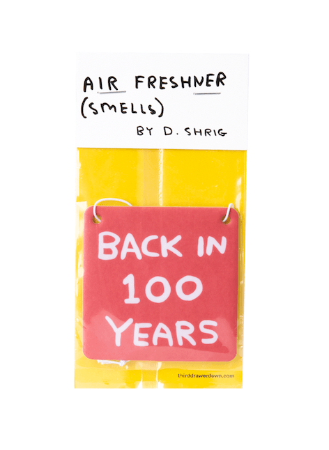 David Shrigley Back in 100 Years Air Freshener