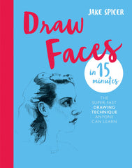 Draw Faces In 15 Minutes Book
