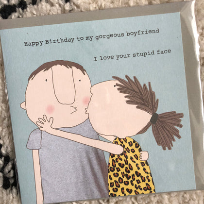 Stupid Boyfriend Birthday Card