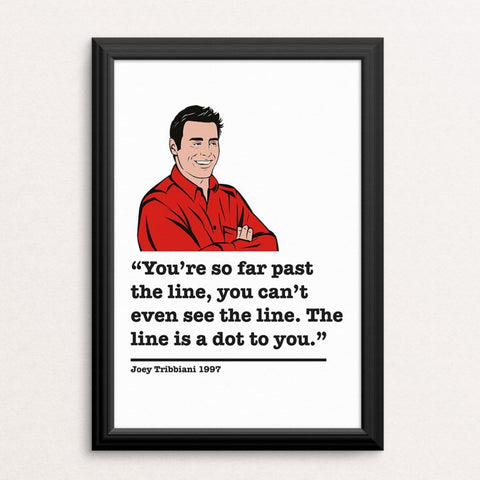Friends Joey Tribbiani Art Print 6