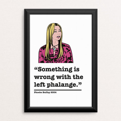 Friends Phoebe Buffay Art Print 5