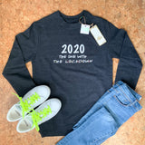 2020 The One With The Lockdown Unisex Eco Jumper