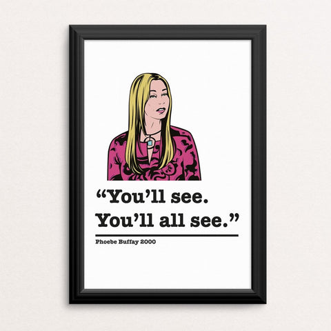 Friends Phoebe Buffay Art Print 4