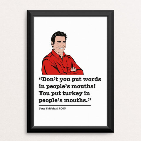 Friends Joey Tribbiani Art Print 7