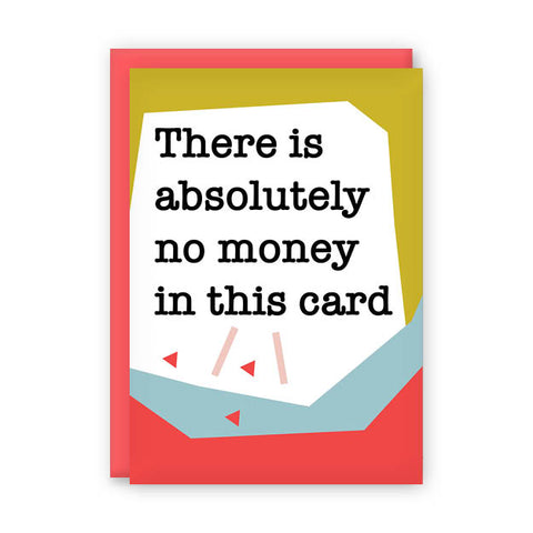 No Money Birthday Card