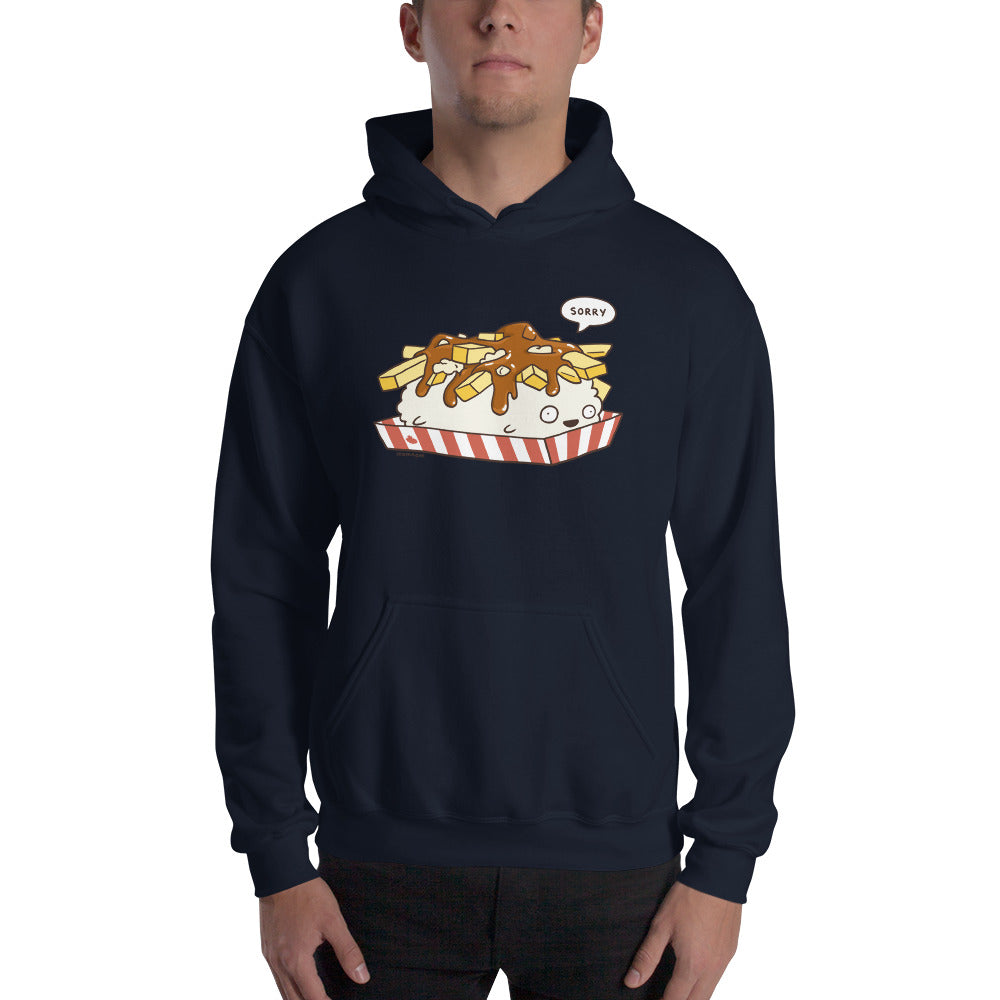 Sorry Poutine Hoodie