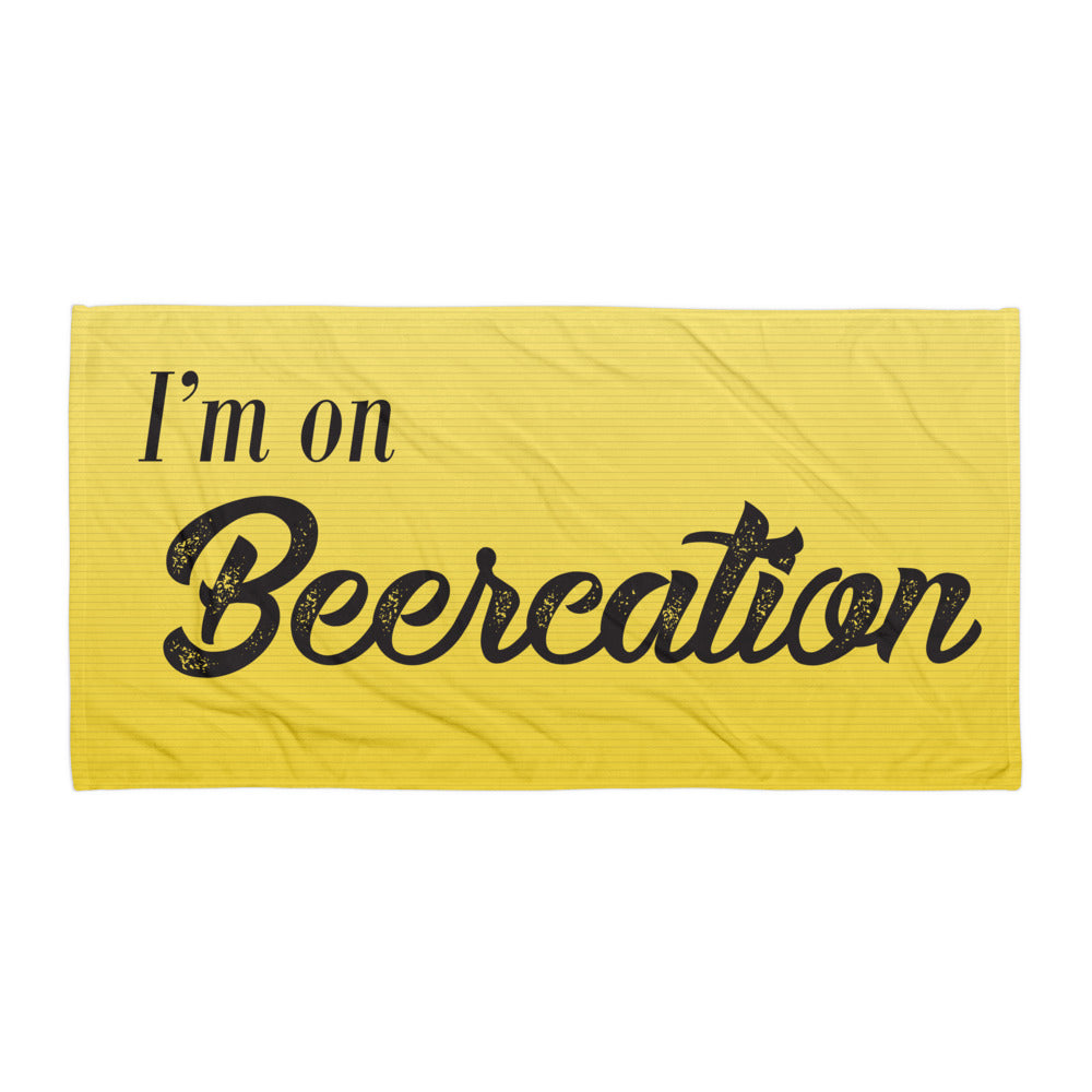 I'm On Beercation Towel