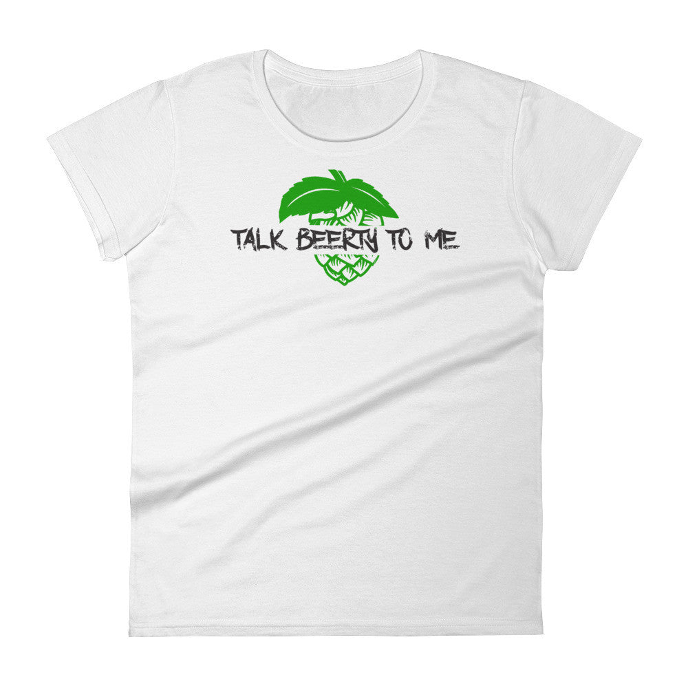 Talk Beerty To Me Women's T-Shirt