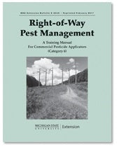 6,  RIGHT-OF-WAY E2043 - Right-of-Way Pest Management: Commercial Pesticide Applicators MI