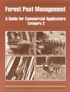 2, FOREST  E2045 - Forest Pest Management: Guide for Commercial Applicators MI