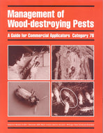 7B, WOOD DESTROYING  E2047 - Management of Wood-Destroying Pests: Commercial Applicators MI
