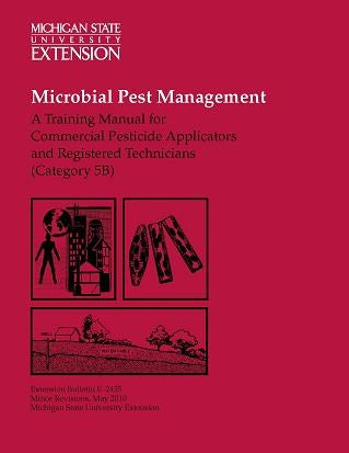 5B, MICROBIAL  E2435 - Microbial Pest Management: Commercial Applicators & Registered Techs MI