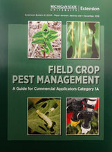 1A , FIELD CROPS E2034  - Field Crop Pest Management: Commercial Pesticide Manual MI