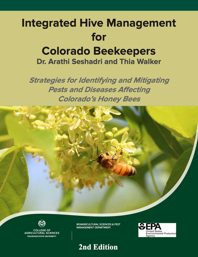 INTEGRATED HIVE MANAGEMENT FOR COLORADO BEEKEEPERS