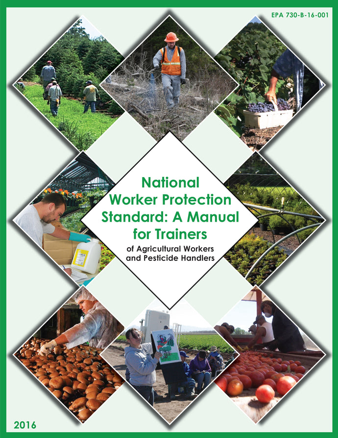 National Worker Protection Standard: A Manual for Trainers 9 Pack of English (shipping is not reflected in cost)