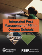 INTEGRATED PEST MANAGEMENT IN OREGON SCHOOLS (IPM) Manual