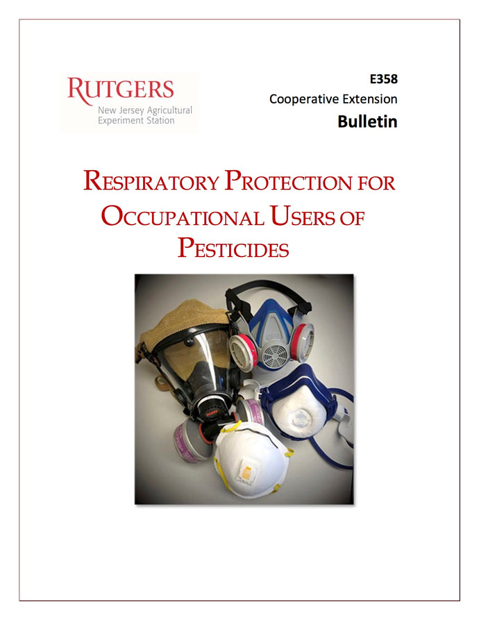RUTGERS RESPIRATORY E358--Respiratory Protection for Occupational Users of Pesticides