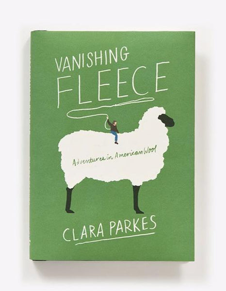 Vanishing Fleece: Adventures in American Wool