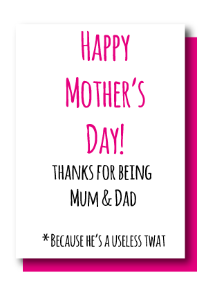 Thanks For Being Mum & Dad