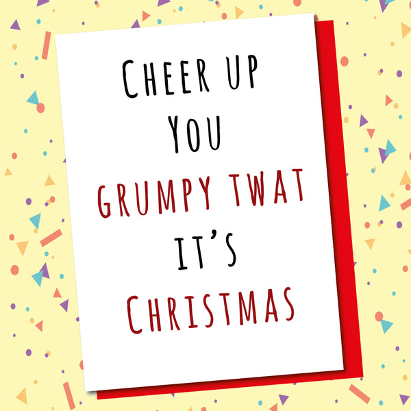 It's Christmas, Grumpy Twat