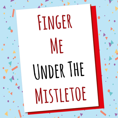 Finger Under The Mistletoe