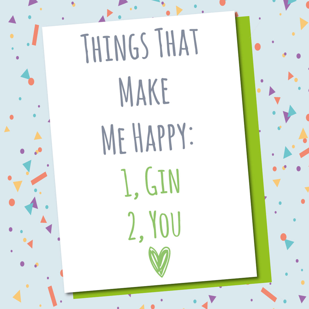 Make Me Happy, Gin, You!