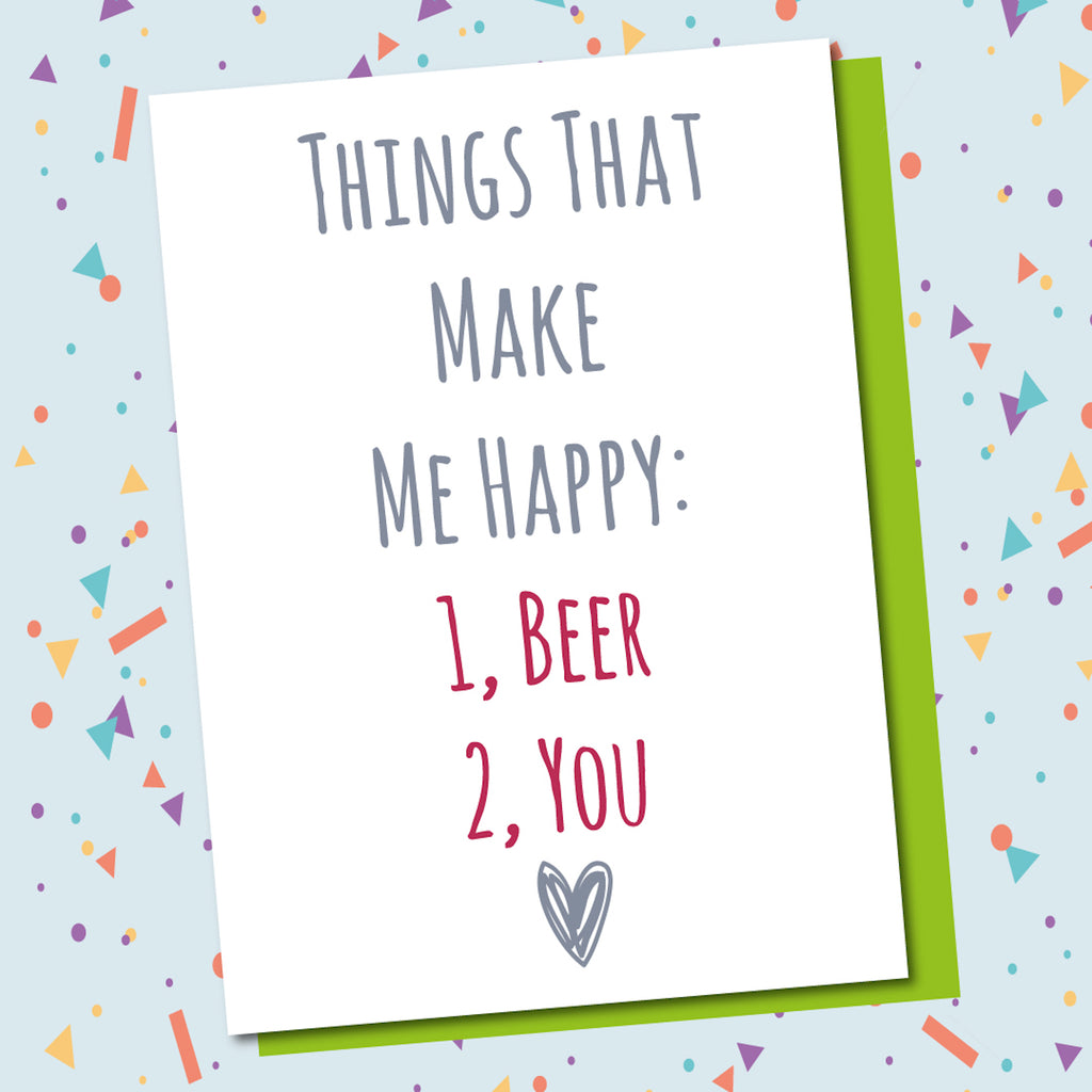 Make Me Happy, Beer, You!