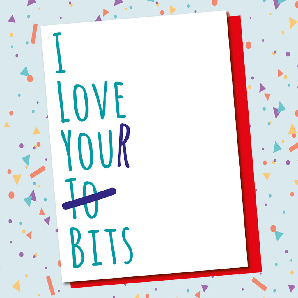 Love Your Bits