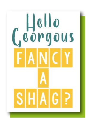 Fancy A Shag
