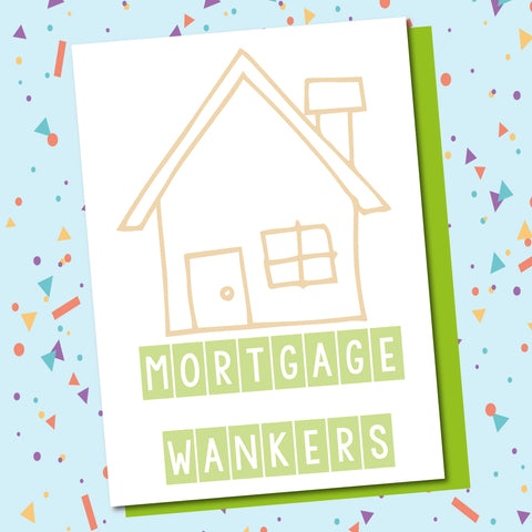 Mortgage Wankers