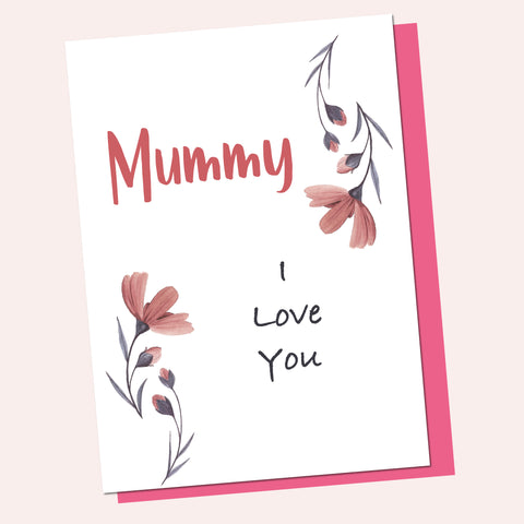 Mummy I Love You