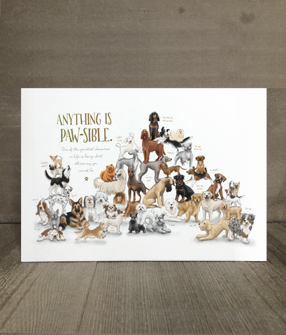 Anything is Pawsible Dog Print
