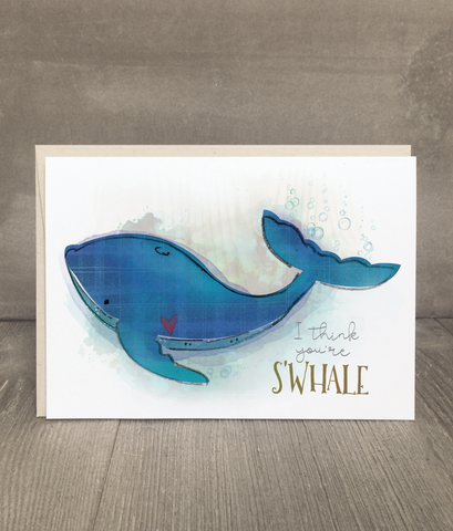 You're S'Whale Card