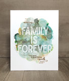 Family is Forever Print