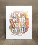 Hold on to Your Faith Print