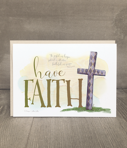 Have Faith Encouragement Card and Print