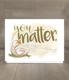 You Matter Encouragement Card and Print