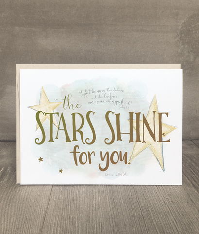 The Stars Shine for You Hope Card and Print
