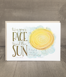 Turn Your Face Toward the Sun | Encouragement