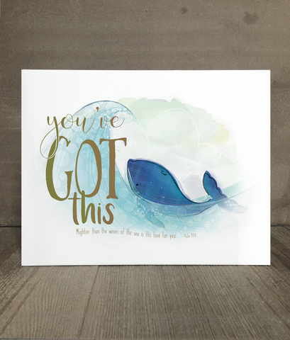 You've Got This | Encouragement
