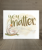 You Matter | Encouragement