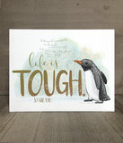 Life is Tough Encouragement Card and Print