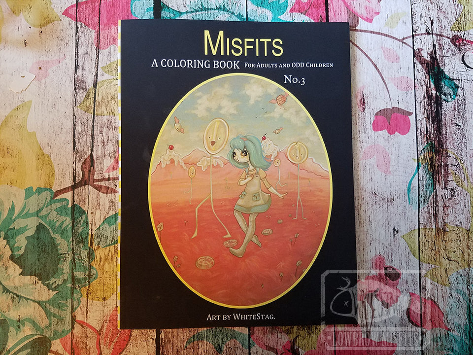 Misfits - A Coloring Book  No. 3 -Lowbrow misfits White Stag Art