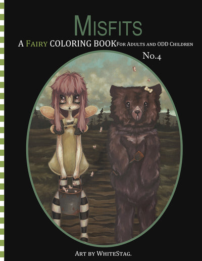 Misfits FAIRY Coloring Book  No. 4 -Lowbrow misfits White Stag Art