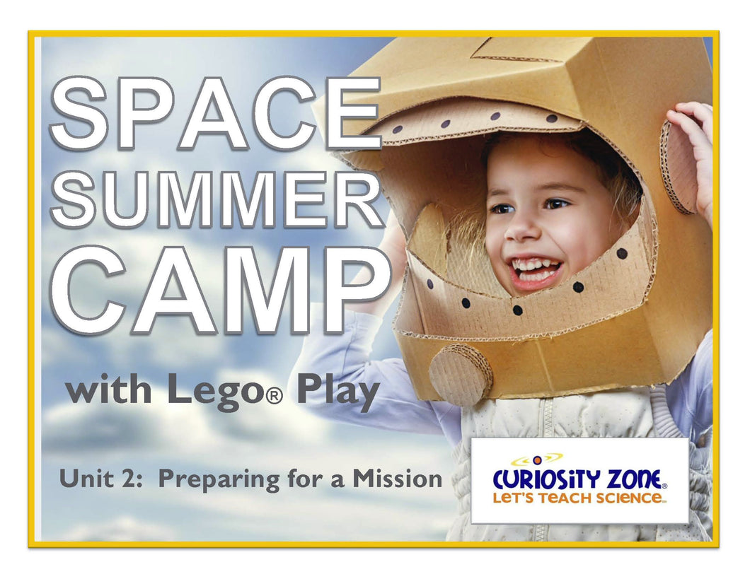New for 2020!  Space Camp with Lego® Play - Prepare for a Mission (3 hours)