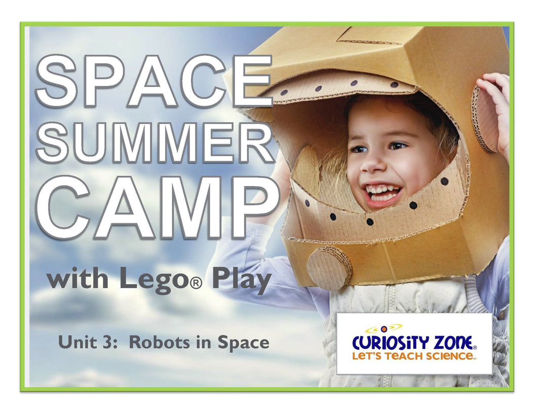 New for 2020!  Space Camp with Lego® Play - Robots in Space (3 hours)