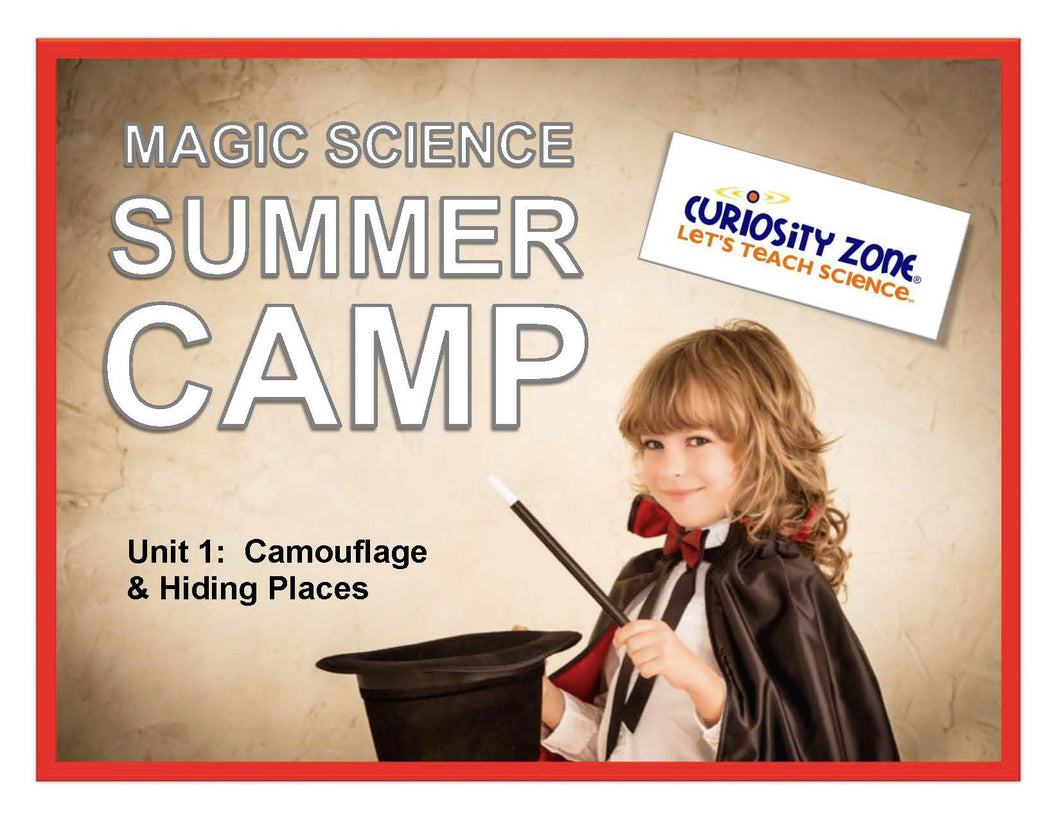 New for 2019!  Magic Science Camp - Camouflage & Hiding Places (3 hours)