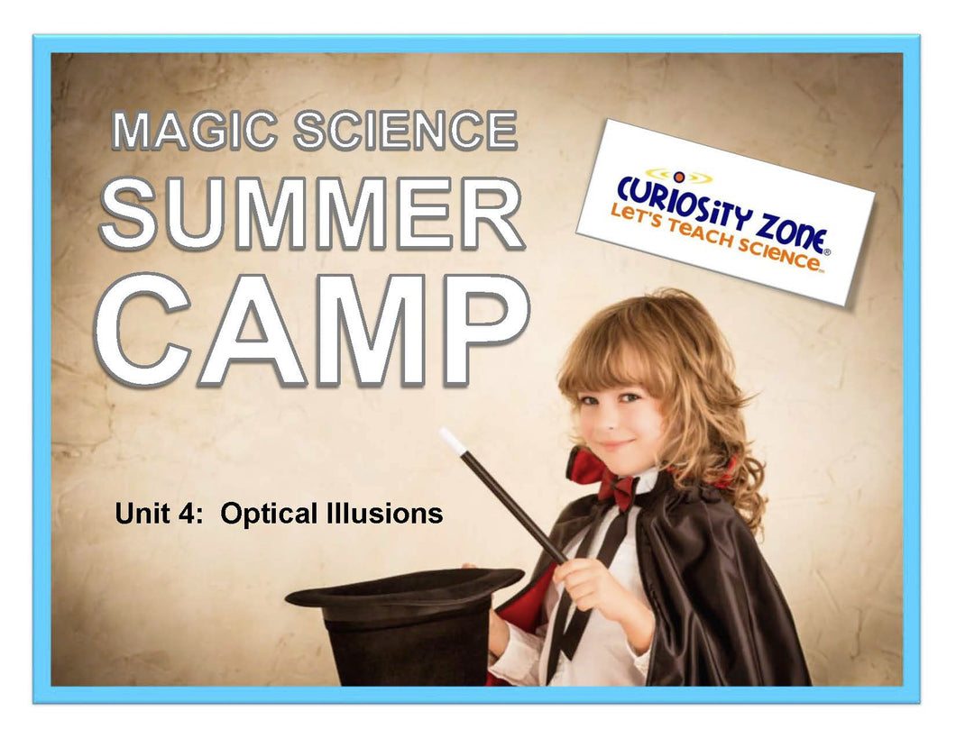 New for 2019! Magic Science Camp - Optical Illusions (3 hours)