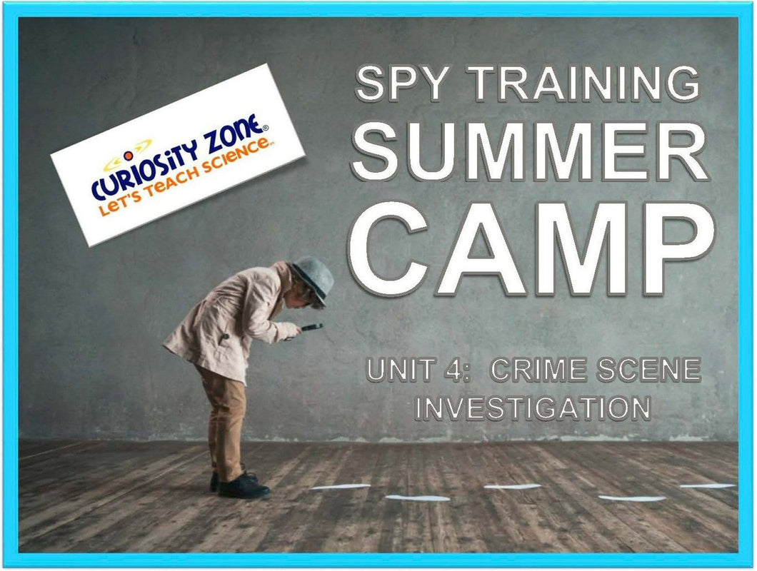 Spy Training Camp: Crime Scene Investigation (3 hours)